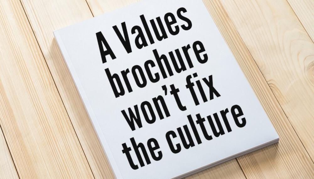 En brochure fikser ikke jeres Virksomhedskultur.